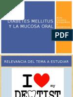 Diabetes Mellitus y La Mucosa Oral