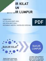 Pembentangan Banjir Kilat Dan Banjir Lumpur (Zulaikha Afika Akeem)