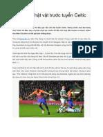 Man City Chật Vật Trước Tuyển Celtic