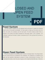 Closed and Open Feed System