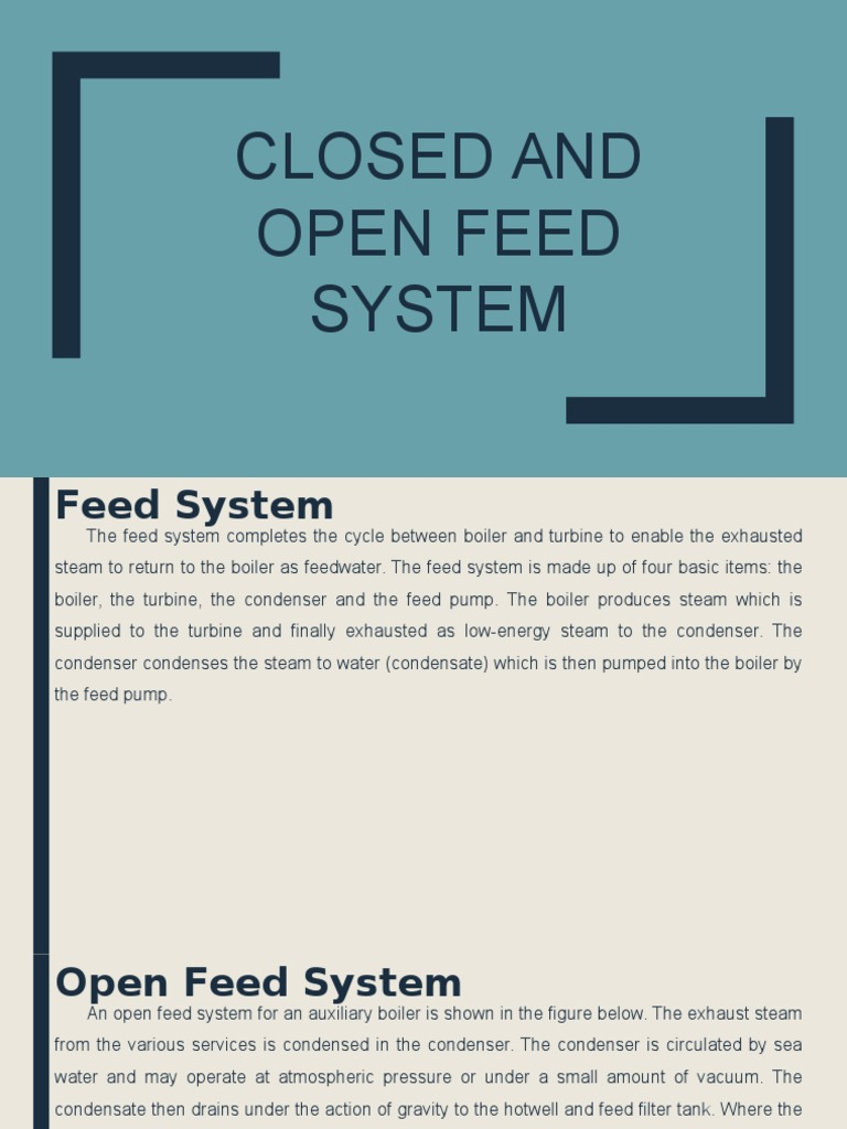 Closed and Open Feed System | Steam | Boiler