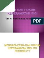 Etika dan Hukum Keperawatan Gigi - Copy_1.ppt