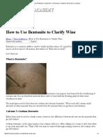 How to Use Bentonite to Clarify Wine - Winemaker's Academy _ Winemaker's Academy