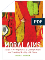 Cheshire Calhoun-Moral Aims_ Essays on the Importance of Getting It Right and Practicing Morality With Others-Oxford University Press (2015)