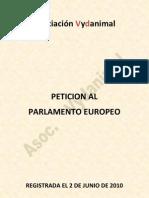 Peticion Al Parlamento Europeo - Asociación Vydanimal
