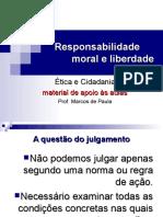 7. Responsabilidade Moral e Liberdade.ppt