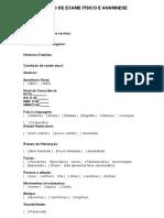 Roteiro de Exame Físico e Anamnese