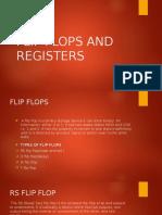Flip Flops and Registers