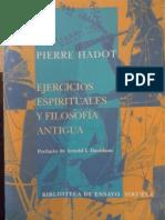 110589366 Pierre Hadot Ejercicios Espirituales y Filosofia Antigua PDF