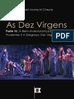 260614330 as Dez Virgens Parte IV a Bem Aventuranca Das Virgens Prudentes E a Desgraca Das Virgens Loucas Por Robert Murray M Cheyne