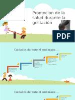 Promocion de La Salud Durante La Gestación