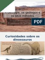 Porque se extinguiram os dinossauros?