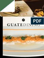 Colaboración en la revista Guatedining - Edición 32 - Agosto 2016