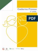 Caderno PRESSE 1º Ciclo