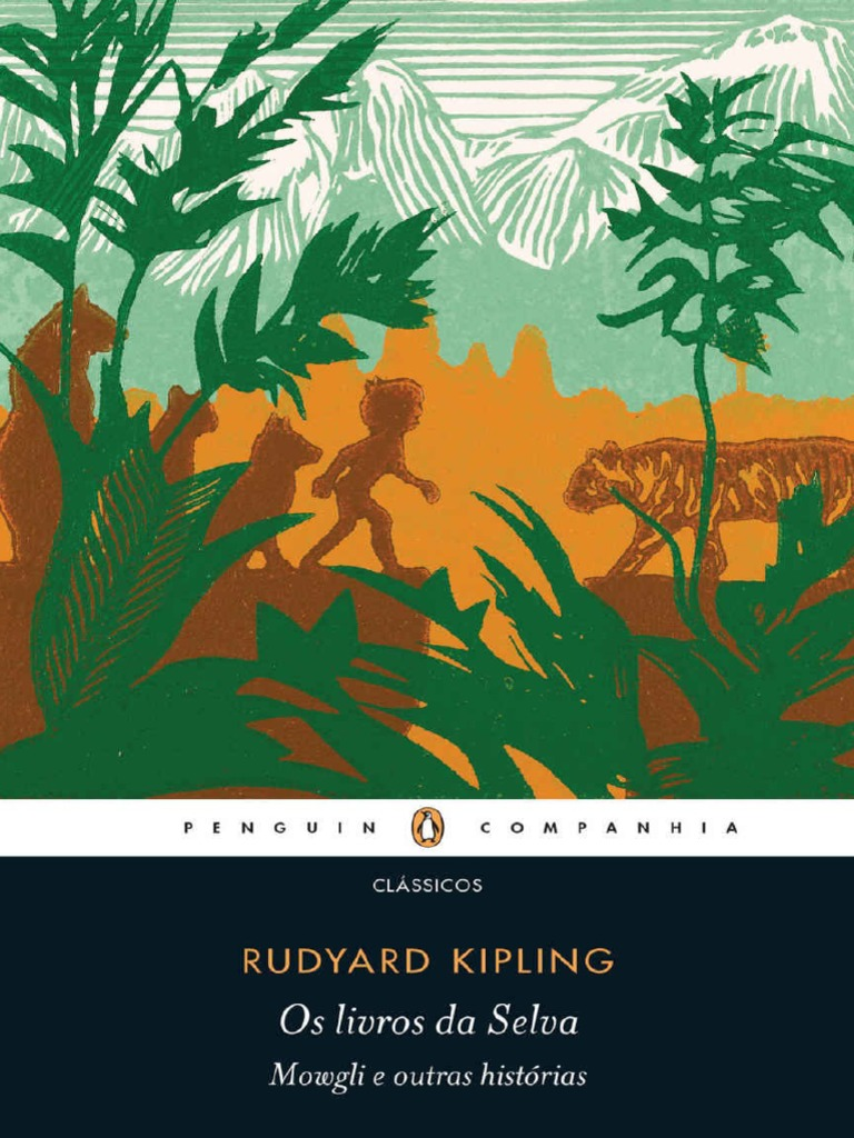 cc57f3eb3 Rudyard Kipling - Os Livros da Selva.pdf