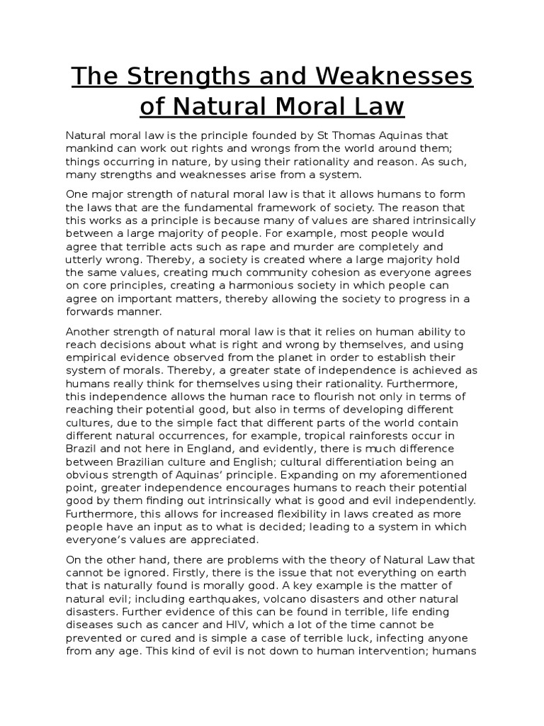 the strengths and weaknesses of natural moral law
