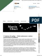 MARCIA TIBURI - O Cinismo Do Golpe - Sobre Máscaras e Outras Perfomances Políticas
