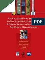 Manual de Laboratorio Para La IDentificacion y Prueba de Susceptibilidad a Los Antimicrobianos de Patogenos Bacterianos