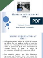 Modelo de manufactura sin déficit