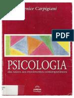 Psicologia das raízes aos movimentos contemporâneos. (Berenice Carpigiani)