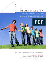Decision Quality. the Fundamentals of Making Good Decisions
