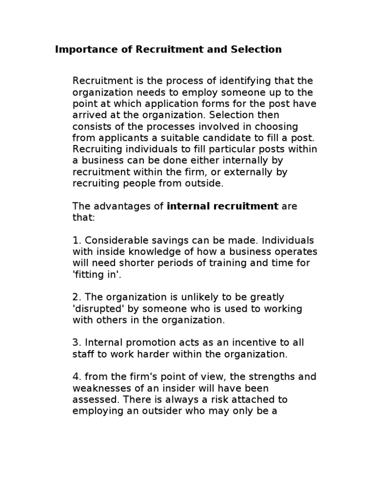 nature and significance of recruitment selection Recruitment & selection finding the right people for your business first time round saves time and money and makes your business more productive helping you to find – and keep – the right people.