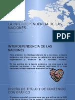 La Interdependencia de Las Naciones