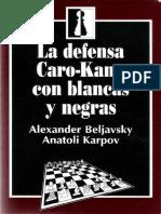 14 - Beljavsky & Karpov - La Defensa Caro-Kann Con Blancas y Negras