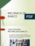 Mecanica de Banco