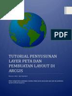 Tutorial Penyusunan Layer Peta & Pembuatan Layout di Arcgis.pdf