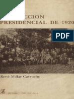 Millar Carvacho, R - La elección presidencial de 1920  tendencias y prácticas políticas en el Chile parlamentario.pdf