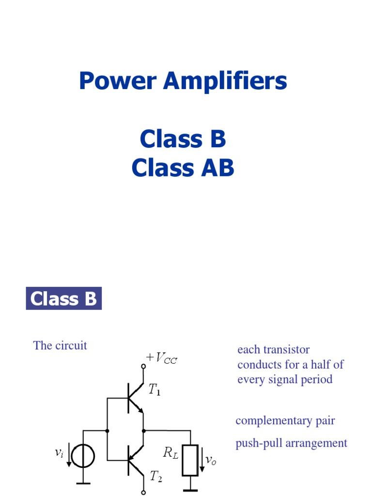 15 Power Amplifier Class B Ab Bipolar Junction Transistor Push Pull