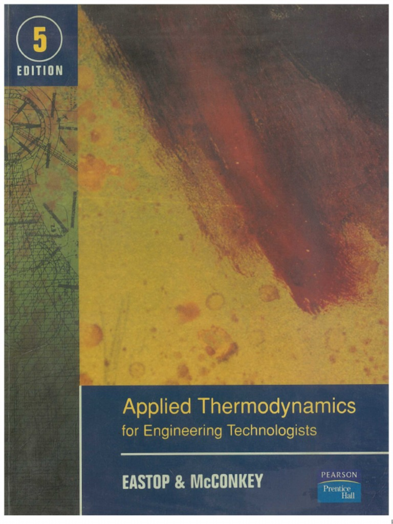 APPLIED THERMODYNAMICS FOR ENGINEERING TECHNOLOGIES 5TH EDITION by EASTOP &  MCKONKEY
