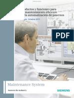 Funciones Para Un Mantenimiento Eficiente en La Automatización de Procesos Folleto Octubre 2011 Maintenance System Answers for Industry.