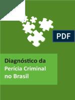 Diagnóstico Perícia Criminal No Brasil