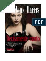 Charlaine harris 6 - Decisamente Morto.pdf