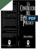 02 - Edelman-Laconstrucción Del Espectáculo Político (1)