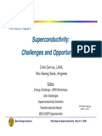 Challenges in Superconductivity