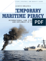 (Contemporary_Military,_Strategic,_and_Security_Issues_)James_Kraska-Contemporary_Maritime_Piracy__International_Law,_Strategy,_and_Diplomacy_at_Sea_(Contemporary_Military,_Strategic,_and_Security_Iss.pdf