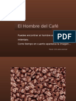 El Hombre de Café
