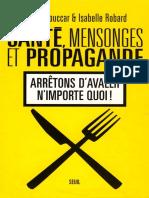 Santé, Mensonges Et Propagande - Souccar & Robard