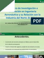 El Centro de Investigación e Innovación en Ingeniería Aeronáutica y su Relación con la Industria del Norte de México