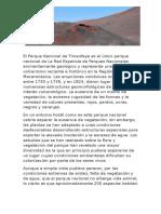 El Parque Nacional de Timanfaya Es El Único Parque Nacional de La Red Española de Parques Nacionales Eminentemente Geológico y Representa Una Muestra Del Volcanismo Reciente e Histórico en La Región Macaronésica