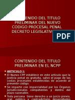 CONTENIDO DEL TITULO PRELIMINAR DEL NUEVO CODIGO PROCESAL.ppt