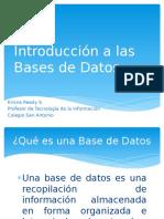 introduccinalasbasesdedatos-120322203741-phpapp01