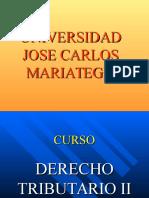 01 DERECHO TRIBUTARIO II UNIVERSIDAD MARIATEGUI.ppt