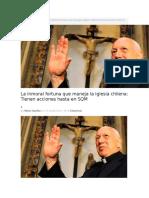 La Inmoral Fortuna Que Maneja La Iglesia Chilena Tienen Acciones Hasta en SQM