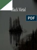 Presentación Black Metal