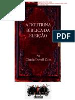 A Doutrina B-ica Da Elei- - Claude Duvall Cole___www.threbels.biz__SENNA
