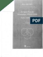 Jaques Lacan Séminaire 1952-1980